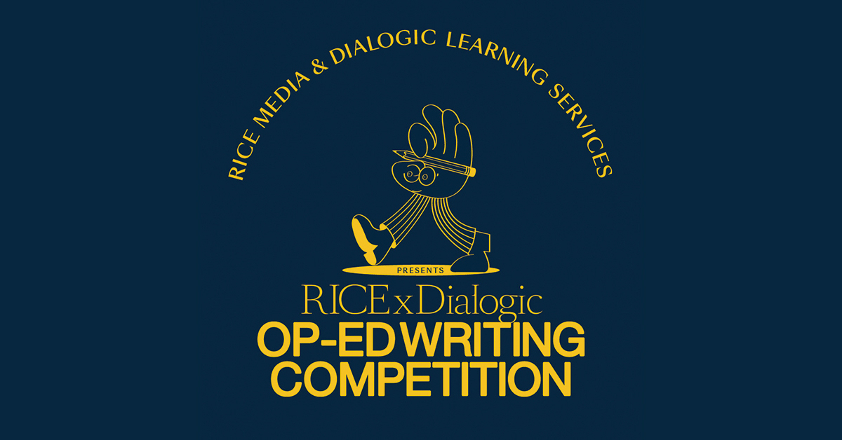 RICE Media x Dialogic Learning Services: Op-Ed Competition Guidelines